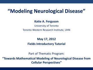 Katie A. Ferguson University of Toronto Toronto Western Research Institute, UHN
