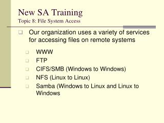 New SA Training Topic 8: File System Access