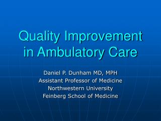 Quality Improvement in Ambulatory Care