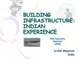 BUILDING INFRASTRUCTURE:INDIAN EXPERIENCE