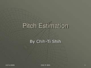 Pitch Estimation