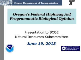Oregon's Federal Highway Aid Programmatic Biological Opinion