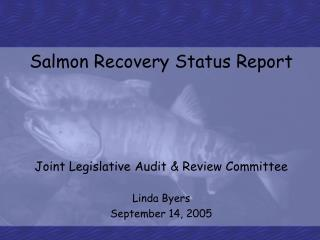 Salmon Recovery Status Report