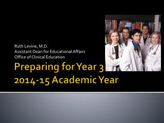 Preparing for Year 3 2014-15 Academic Year