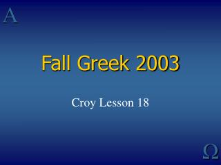 Fall Greek 2003