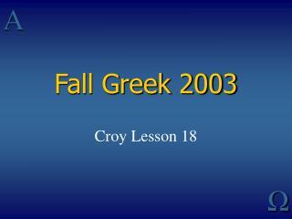 Fall Greek 2003