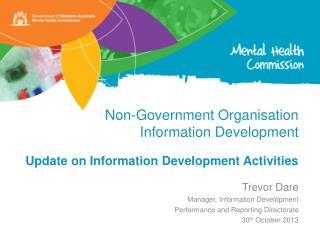 Non-Government  Organisation Information Development Update on Information Development Activities
