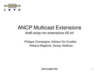 ANCP Multicast Extensions draft-ancp-mc-extensions-00.txt