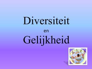 Diversiteit en Gelijkheid