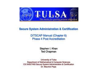 Secure System Administration & Certification DITSCAP Manual (Chapter 6) Phase 4 Post Accreditation