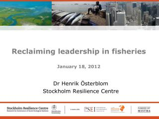 Reclaiming leadership in fisheries January 18, 2012