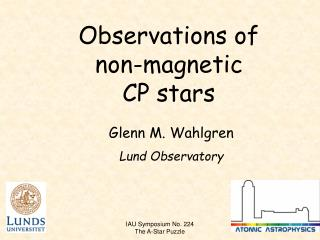 Observations of non-magnetic      CP stars