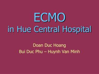 ECMO  in Hue Central Hospital