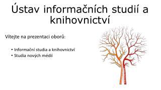 Ústav informačních studií a knihovnictví