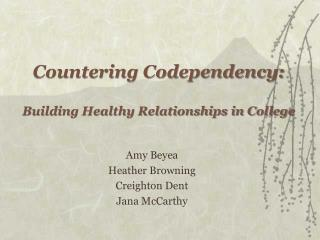Countering Codependency: Building Healthy Relationships in College