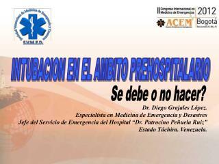 INTUBACION EN EL AMBITO PREHOSPITALARIO