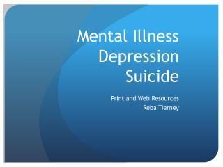 Mental Illness Depression Suicide