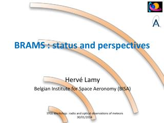 BRAMS : status and perspectives