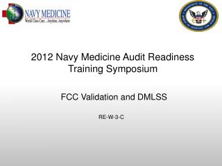 FCC Validation and DMLSS