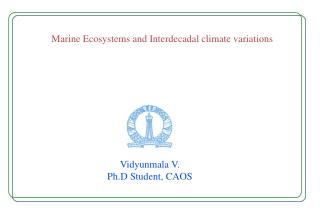 Marine Ecosystems and Interdecadal climate variations