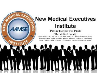 New Medical Executives Institute