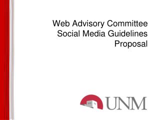 Web Advisory Committee Social Media Guidelines Proposal
