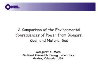 Margaret K. Mann National Renewable Energy Laboratory Golden, Colorado  USA