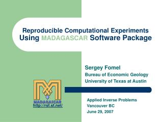 Reproducible Computational Experiments  Using  MADAGASCAR  Software Package