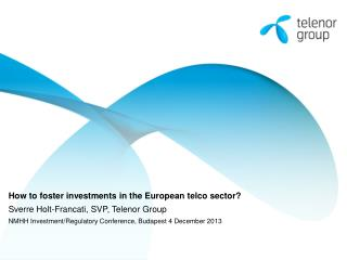 How to foster investments in the European  telco  sector ?