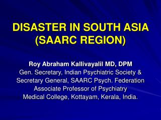 DISASTER IN SOUTH ASIA  (SAARC REGION)
