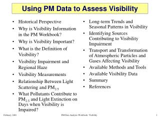 Using PM Data to Assess Visibility