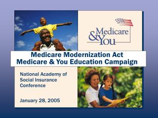 Medicare Modernization Act  Medicare & You Education Campaign