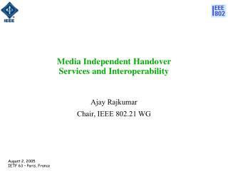 Media Independent Handover  Services and Interoperability