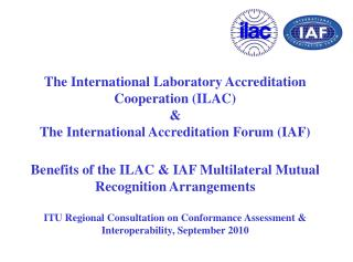 What is ILAC ? International Laboratory Accreditation Cooperation