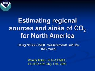 Estimating regional sources and sinks of CO 2  for North America