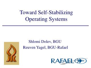 Toward Self-Stabilizing Operating Systems