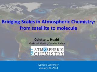 Bridging Scales in Atmospheric Chemistry: from satellite to molecule