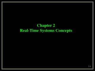 Chapter 2  Real-Time Systems Concepts