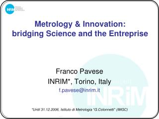 Metrology & Innovation:  bridging Science and the Entreprise