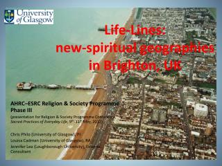 Life-Lines: new-spiritual geographies in Brighton, UK