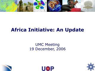 Africa Initiative: An Update