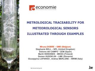 METROLOGICAL TRACEABILITY FOR METEOROLOGICAL SENSORS ILLUSTRATED THROUGH EXAMPLES