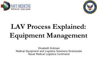 LAV Process Explained: Equipment Management
