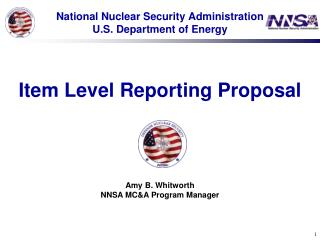 National Nuclear Security Administration U.S. Department of Energy Item Level Reporting Proposal