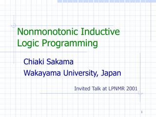 Nonmonotonic Inductive  Logic Programming