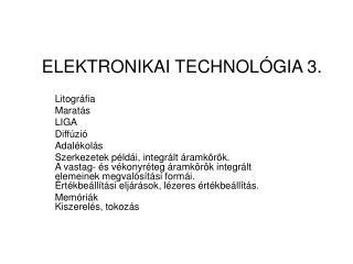 ELEKTRONIKAI TECHNOLÓGIA 3.