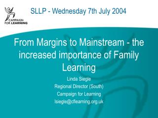 From Margins to Mainstream - the increased importance of Family Learning