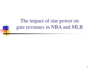 The impact of star power on  gate revenues in NBA and MLB