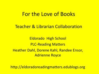 For the Love of Books Teacher & Librarian Collaboration