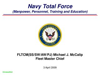Navy Total Force (Manpower, Personnel, Training and Education)